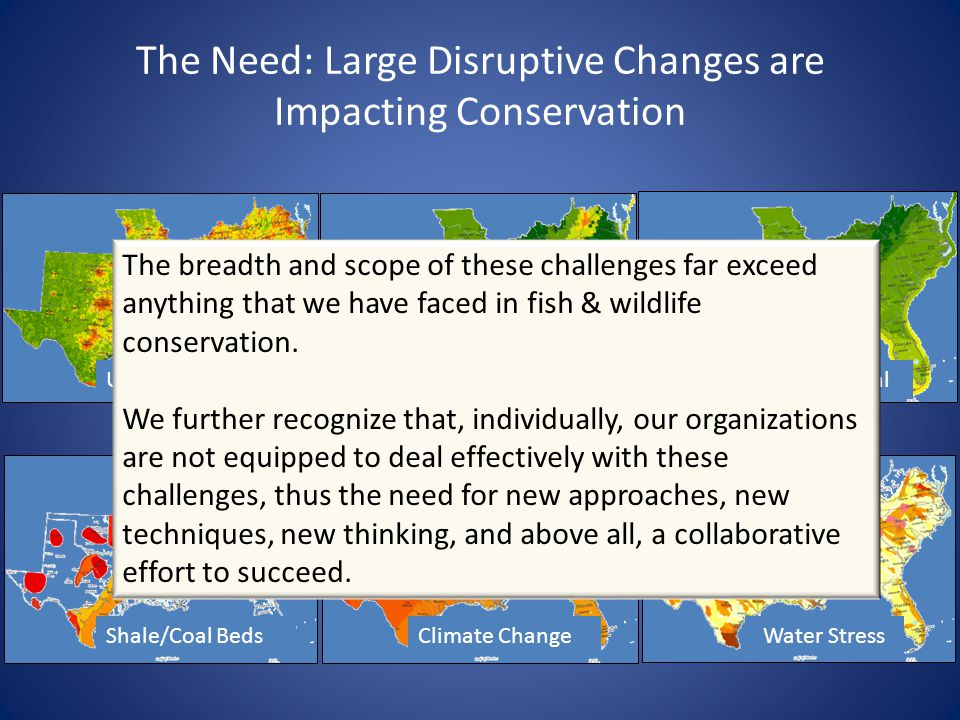 Responding to The Challenges Southeast Conservation Adaptation Strategy Conservation Landscape of the Future…To Sustain Fish and Wildlife Southeastern Association of Fish and Wildlife Agencies