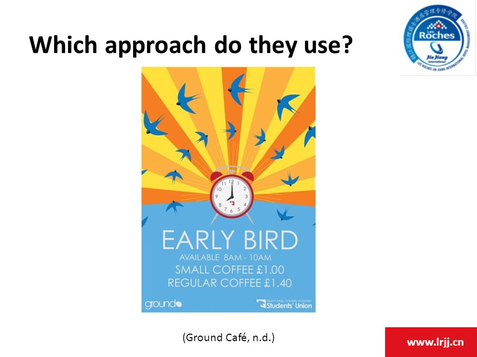 www.lrjj.cn Which approach do they use (Ground Café, n.d.)