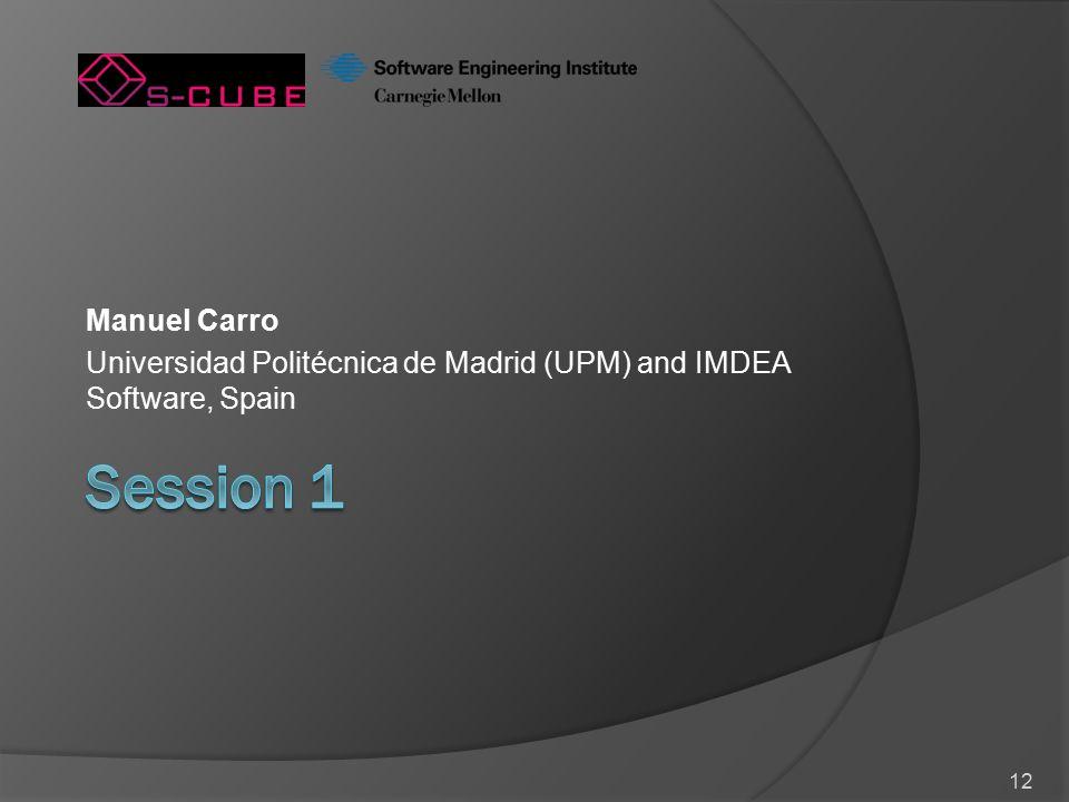 12 Manuel Carro Universidad Politécnica de Madrid (UPM) and IMDEA Software, Spain