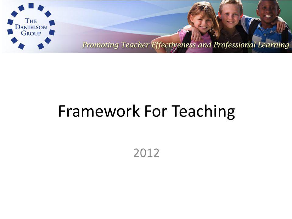 Framework For Teaching 2012
