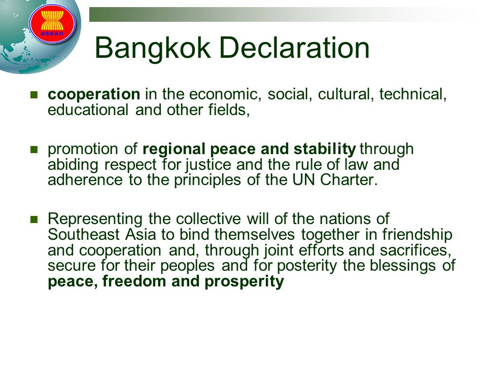 Bangkok Declaration cooperation in the economic, social, cultural, technical, educational and other fields, promotion of regional peace and stability