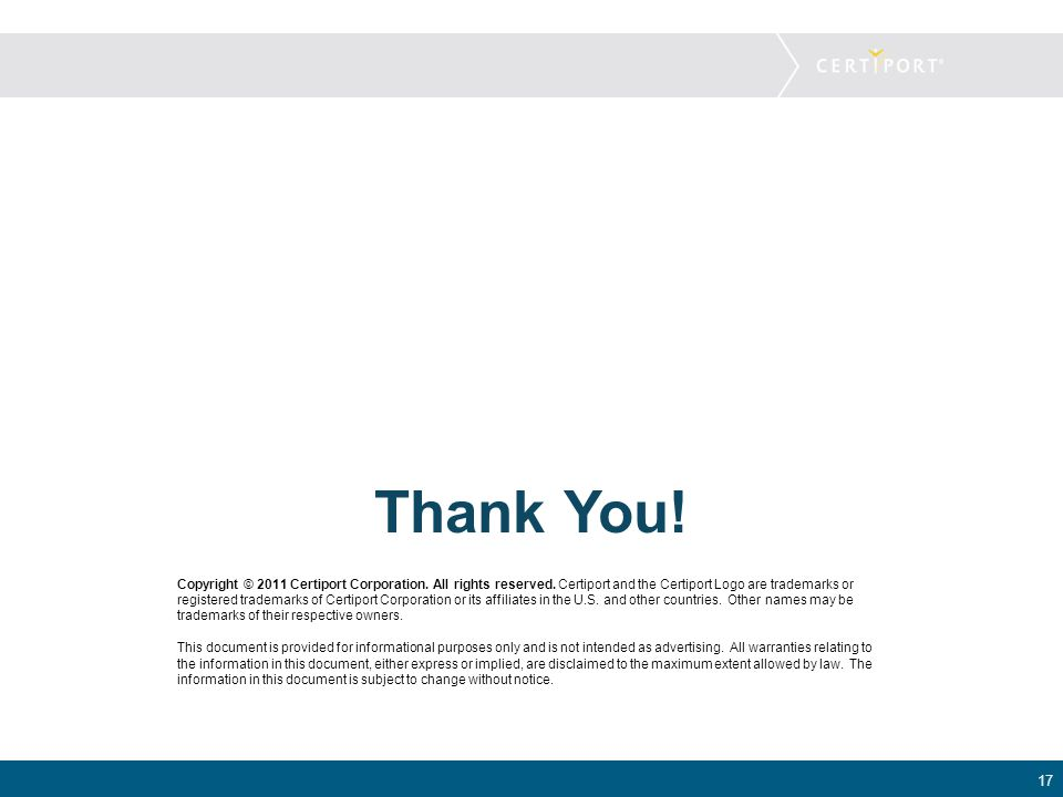 Thank You. Copyright © 2011 Certiport Corporation.