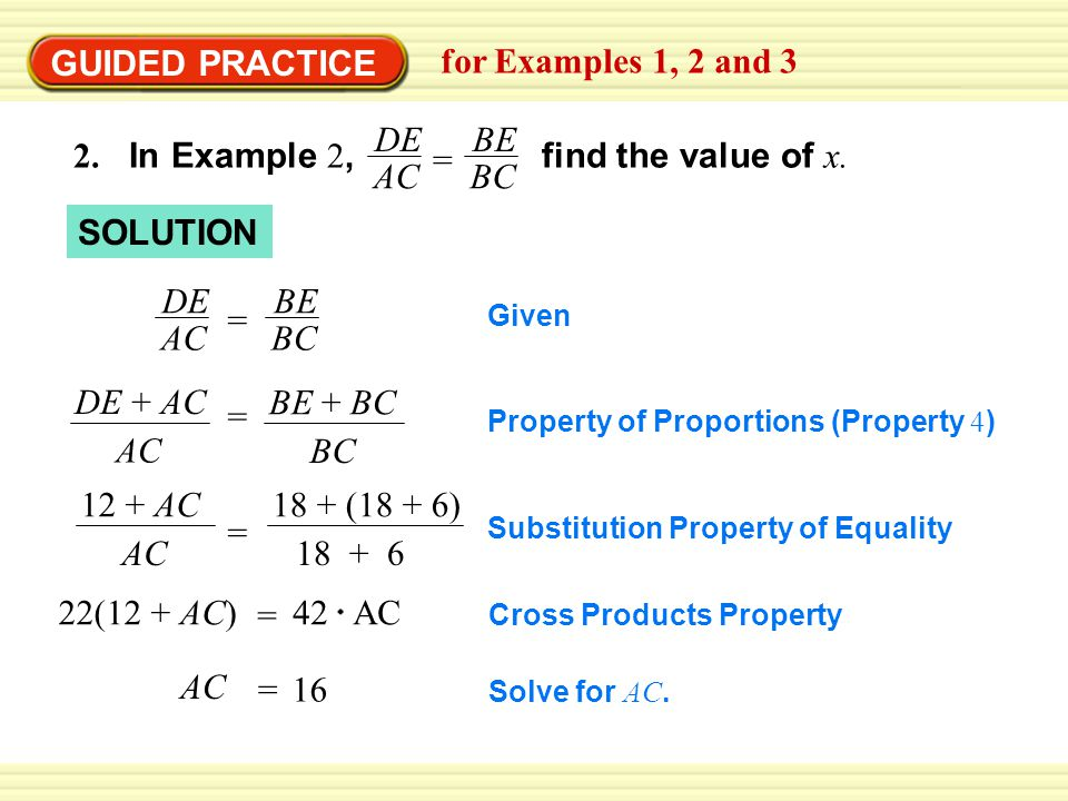 GUIDED PRACTICE for Examples 1, 2 and 3 2. In Example 2, find the value of x.