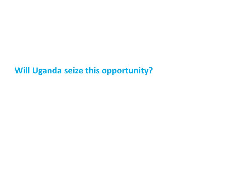 Will Uganda seize this opportunity?