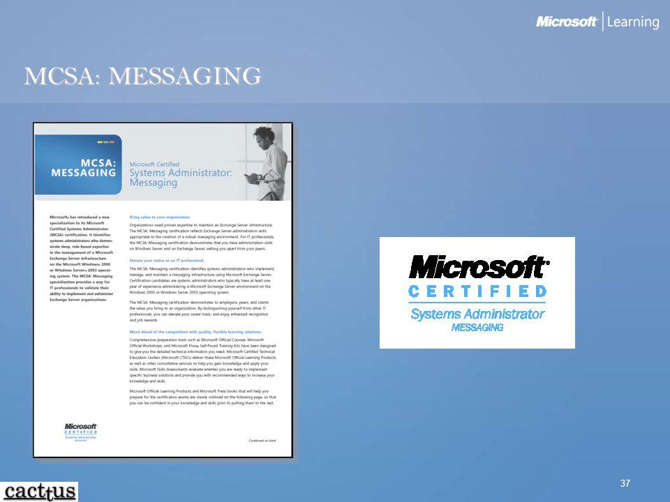 37 MCSA: MESSAGING