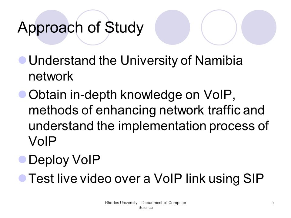 Rhodes University - Department of Computer Science 6 Project Challenges For this project to work the following cannot be assumed: Reliable network Bandwidth is infinite To ensure that we have a reliable network, there will be a need to negotiate with UNAM's ISP and UNAM's computer service department