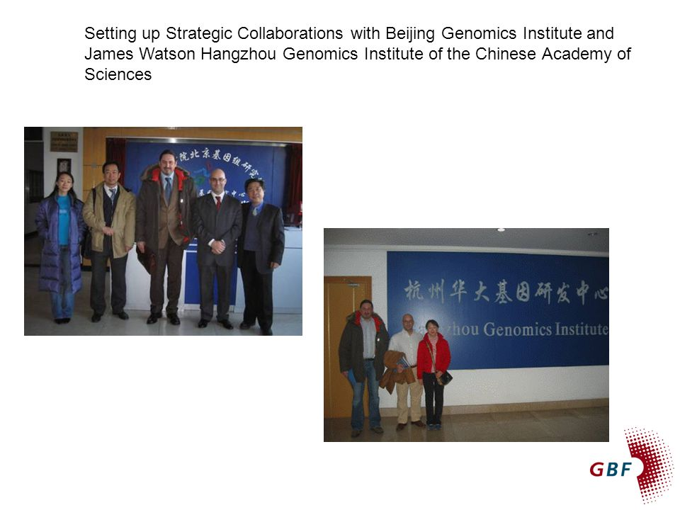 Setting up Strategic Collaborations with Beijing Genomics Institute and James Watson Hangzhou Genomics Institute of the Chinese Academy of Sciences