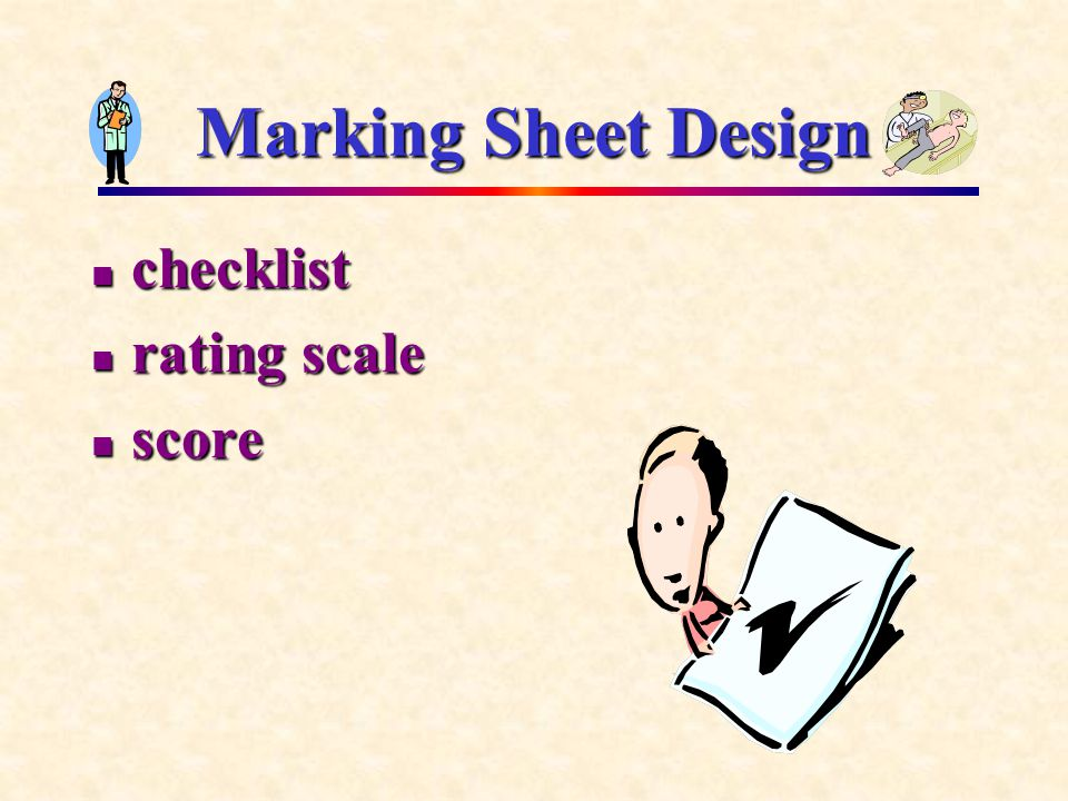 Marking Sheet Design checklist checklist rating scale rating scale score score