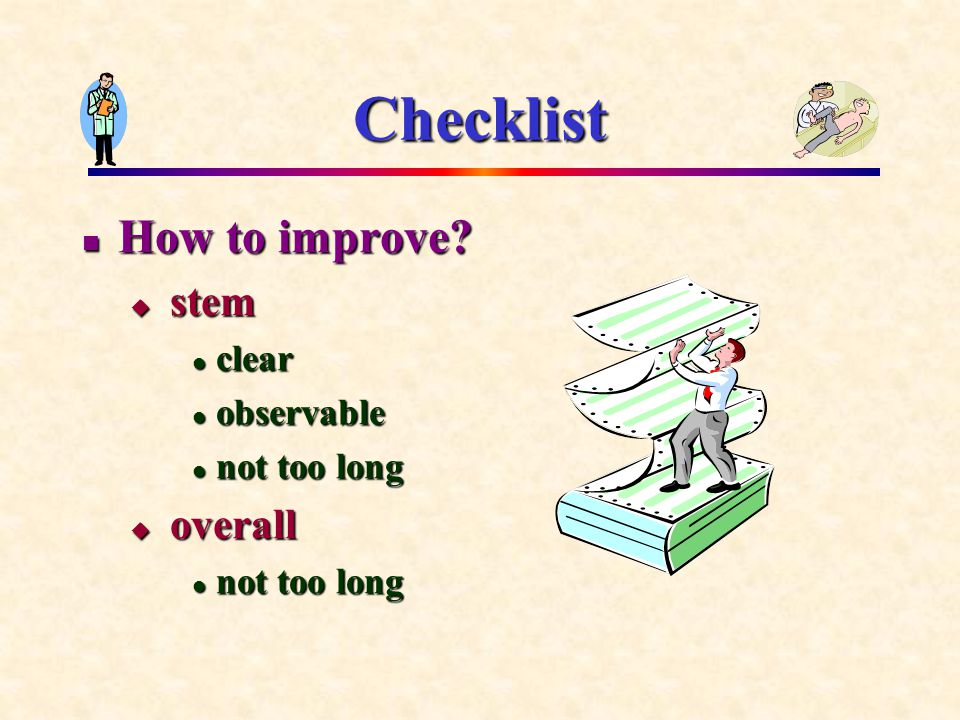 Checklist How to improve. How to improve.