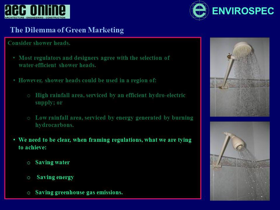 ENVIROSPEC Consider masonry walls. The Dilemma of Green Marketing