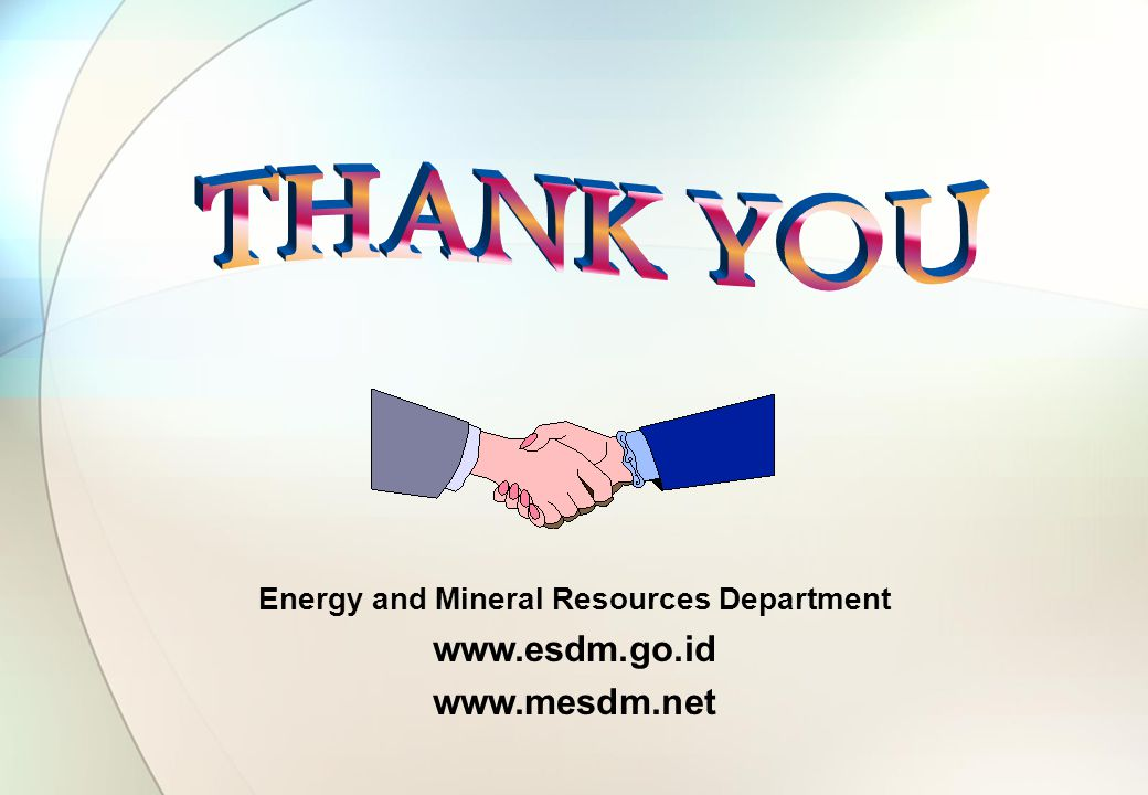 Energy and Mineral Resources Department www.esdm.go.id www.mesdm.net