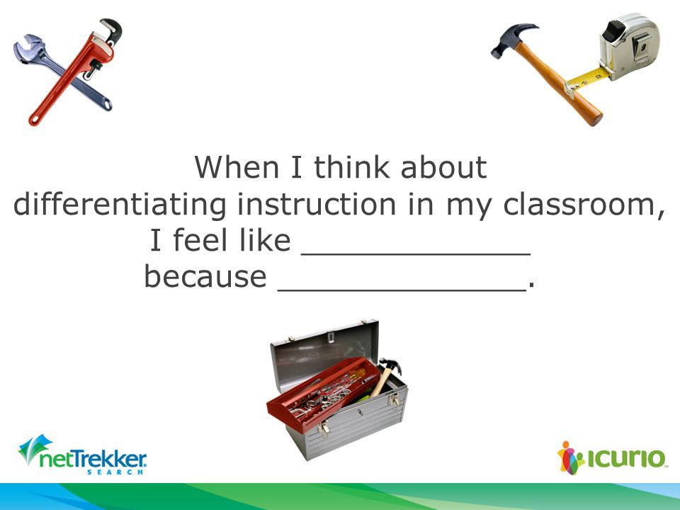 When I think about differentiating instruction in my classroom, I feel like ____________ because _____________.