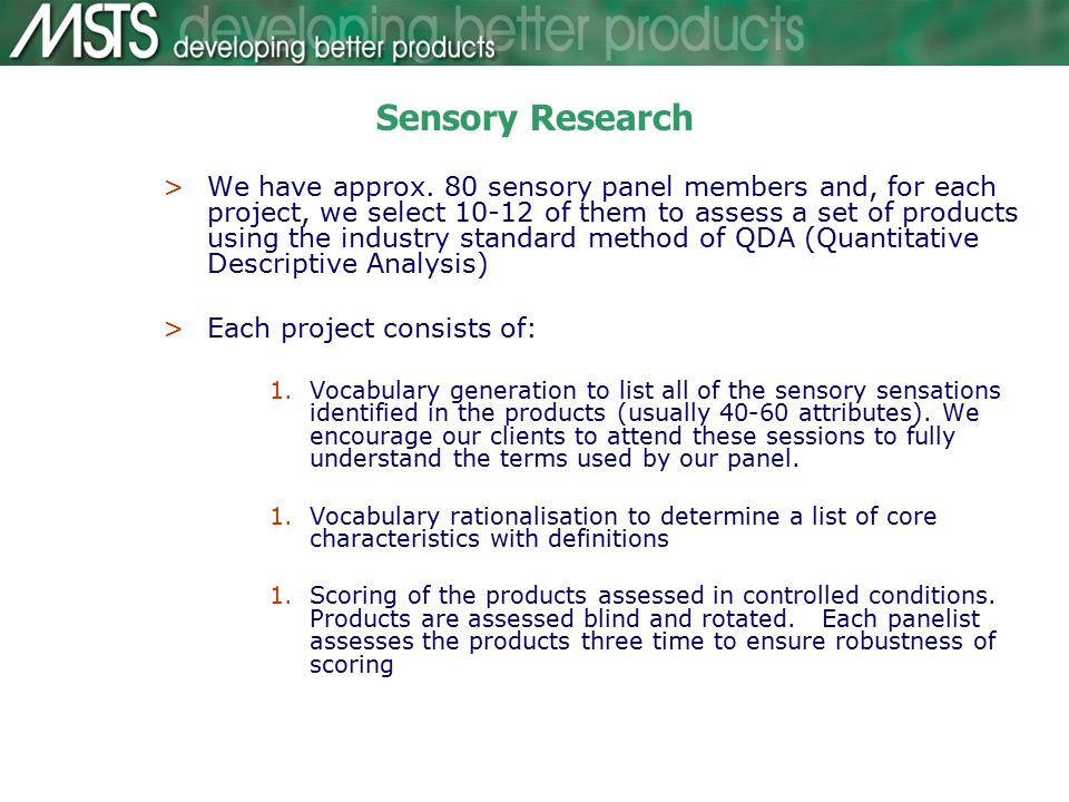 Sensory Research >We have approx.