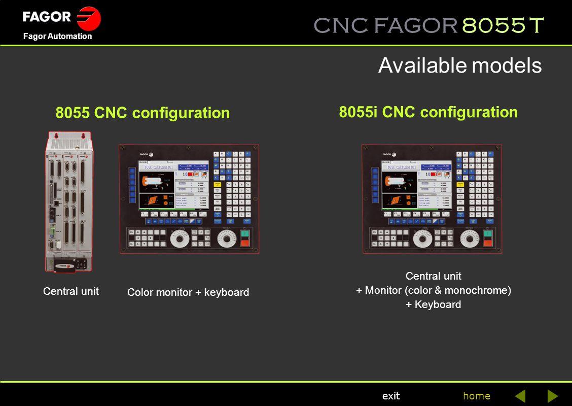 CNC FAGOR 8055 T home Fagor Automation exit General characteristics 8055i CNC8055 T CNC > CONFIGURATION CNC 8055i /ACNC 8055i PLUS Integrated PLC Cycle time of the PLC 3 ms / 1,000 instruc.