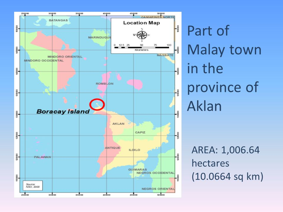 AREA: 1,006.64 hectares (10.0664 sq km) Part of Malay town in the province of Aklan