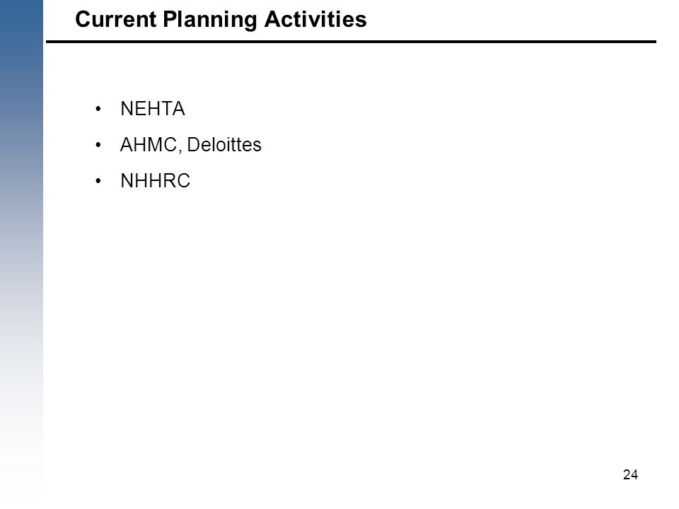 NEHTA AHMC, Deloittes NHHRC 24 Current Planning Activities