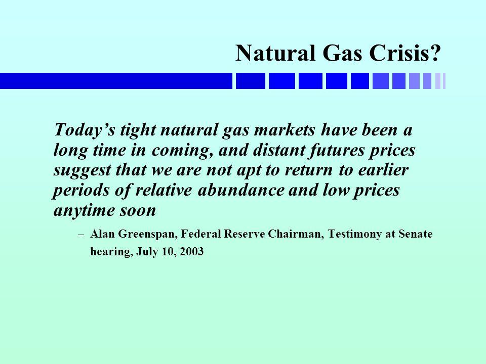 Natural Gas Crisis.