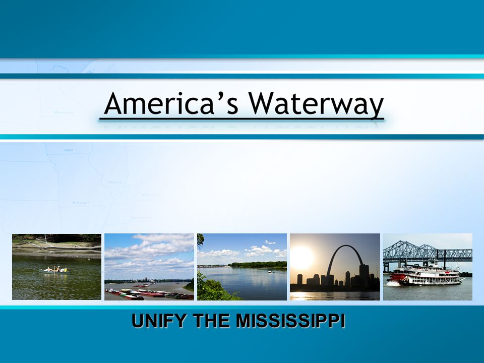 UNIFY THE MISSISSIPPI