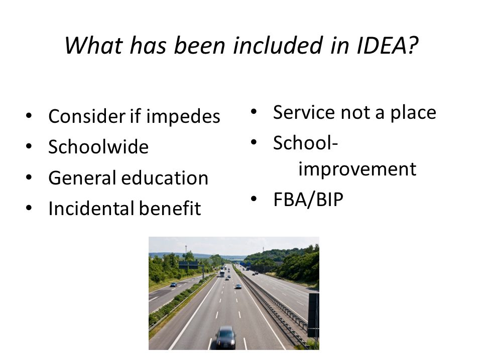 What has been included in IDEA.