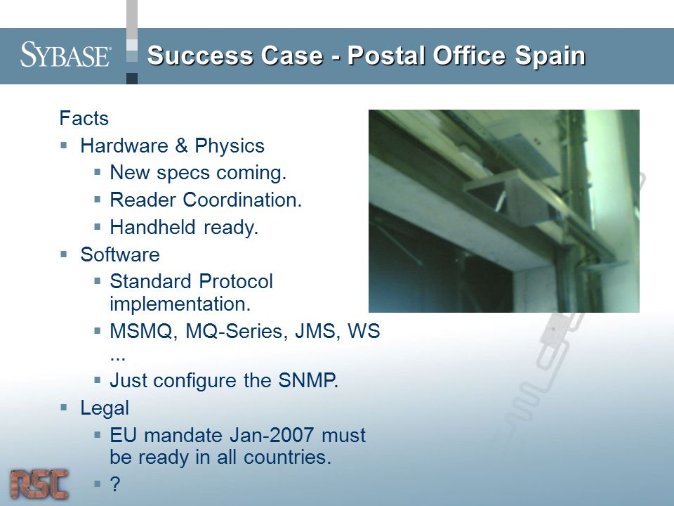 Success Case - Postal Office Spain Facts  Hardware & Physics  New specs coming.
