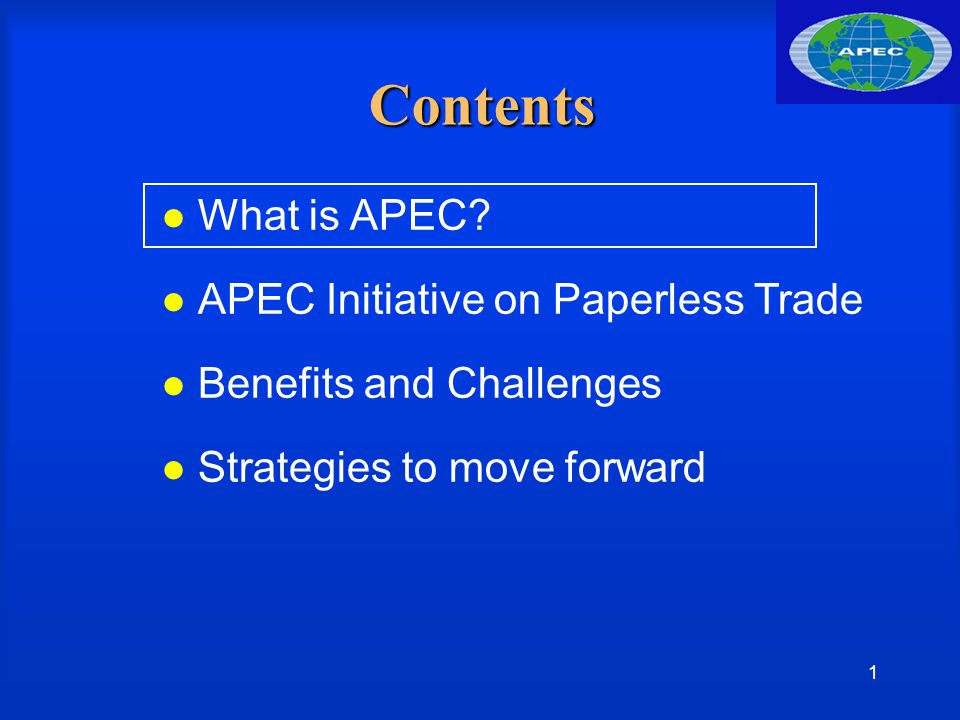 2 What is APEC?(1) Membership : 21 economies in AP regions Goal : to enhance economic growth and prosperity for the region by - trade and investment liberalization - business facilitation - economic and technical cooperation Established in 1989