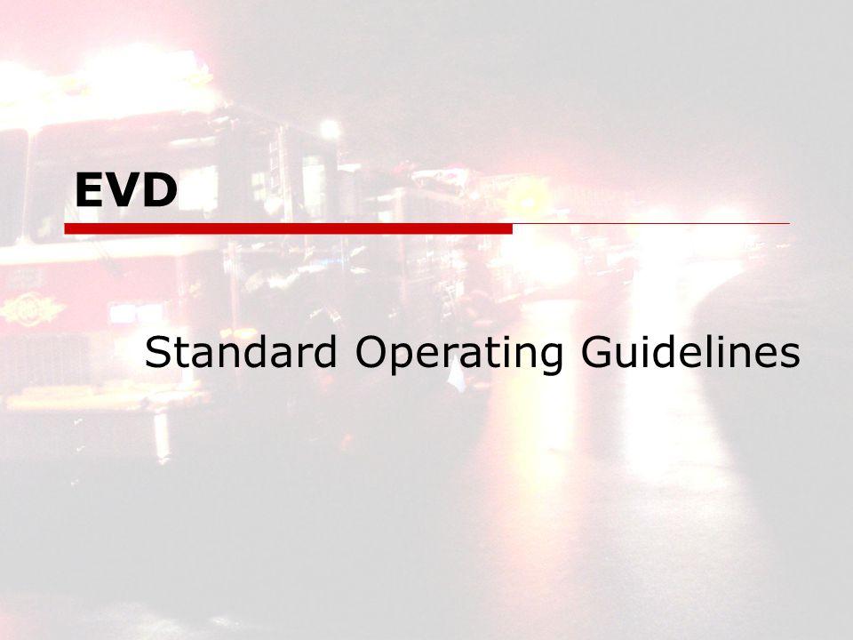 EVD Standard Operating Guidelines
