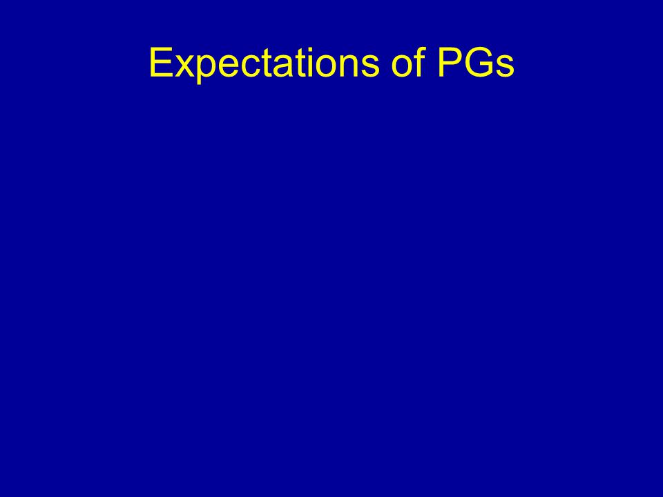 Expectations of PGs