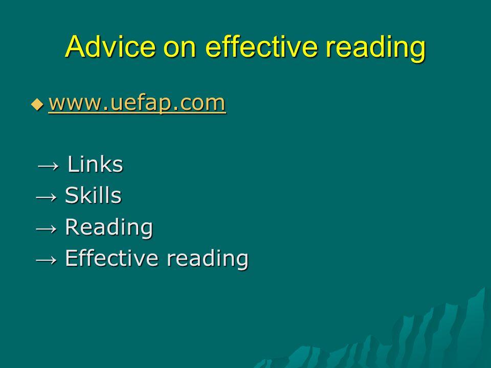 Advice on effective reading  www.uefap.com www.uefap.com → Links → Links → Skills → Skills → Reading → Reading → Effective reading → Effective readin