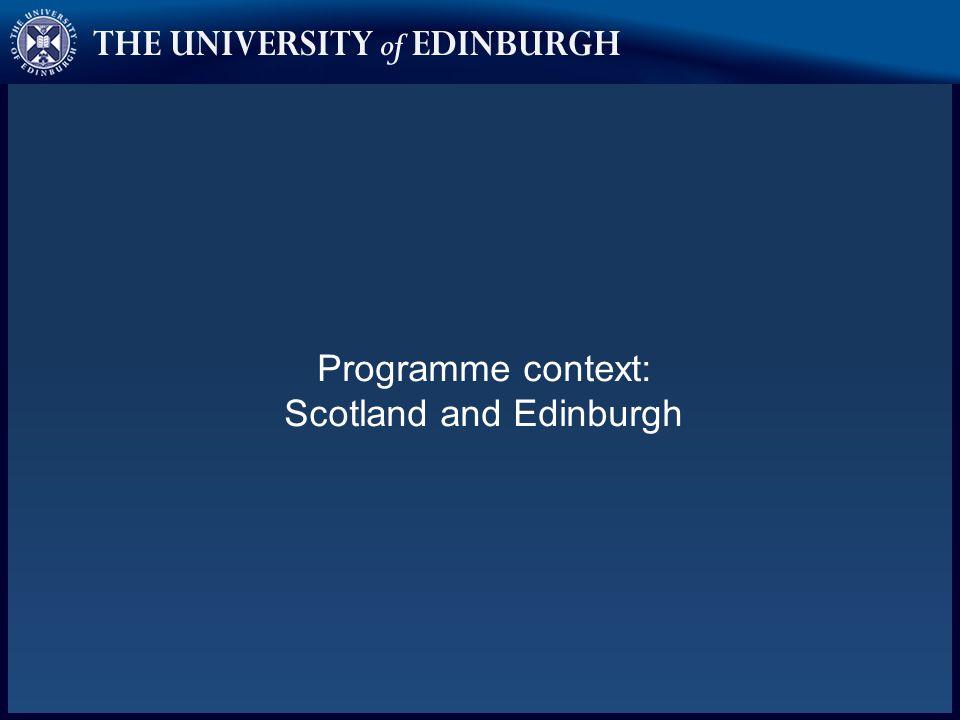 Programme context: Scotland and Edinburgh