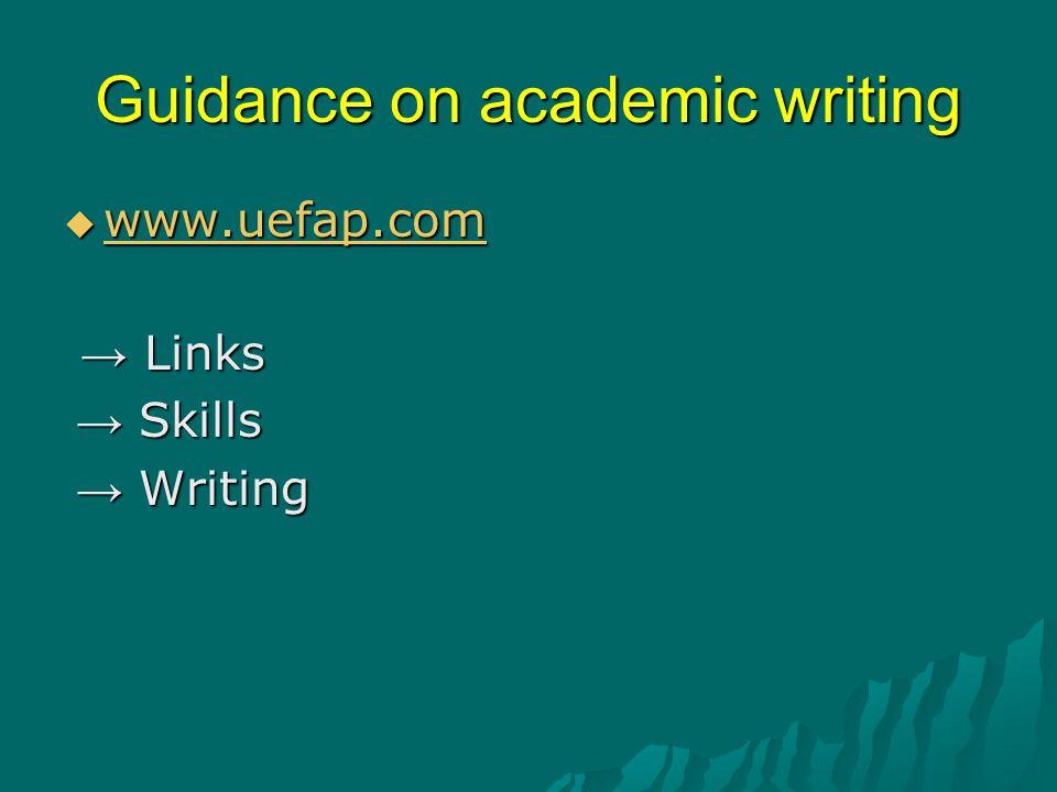 Guidance on academic writing  www.uefap.com www.uefap.com → Links → Links → Skills → Skills → Writing → Writing