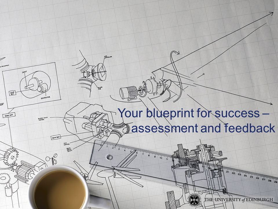 Your blueprint for success – assessment and feedback