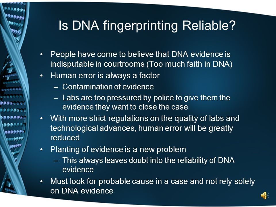 Is DNA fingerprinting Reliable.