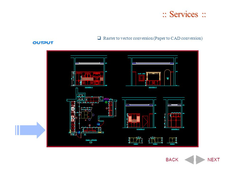 :: Services ::  Raster to vector conversion (Paper to CAD conversion) BACKNEXT