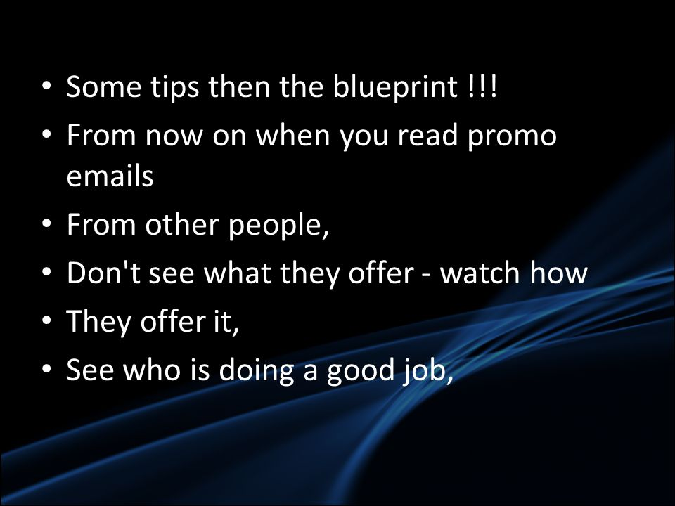 Some tips then the blueprint !!.