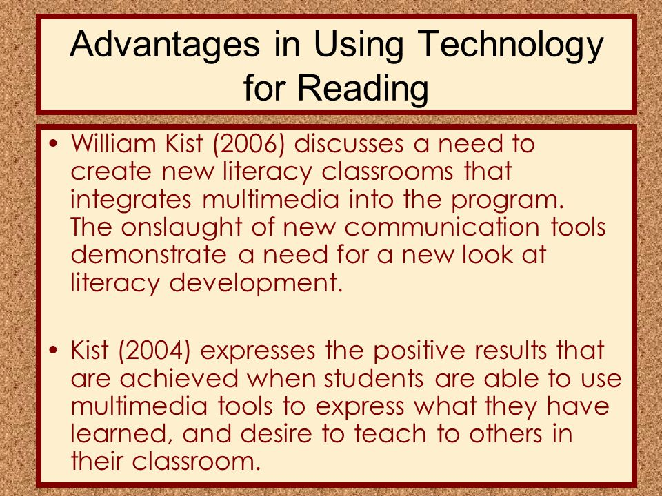 Advantages in Using Technology for Reading Paivio (1971), in his research on dual coding theory, discusses how embedded multimedia, which contains both verbal and visual content, gives learners multiple pathways to retention and comprehension of new material.