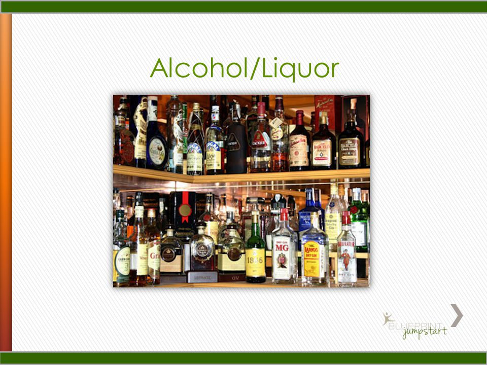 Alcohol/Liquor
