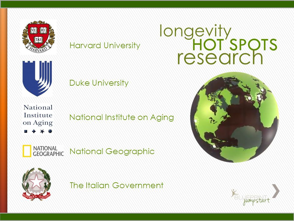 Harvard University Duke University The Italian Government longevity HOT SPOTS research National Institute on Aging National Geographic