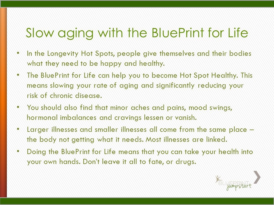 In the Longevity Hot Spots, people give themselves and their bodies what they need to be happy and healthy.