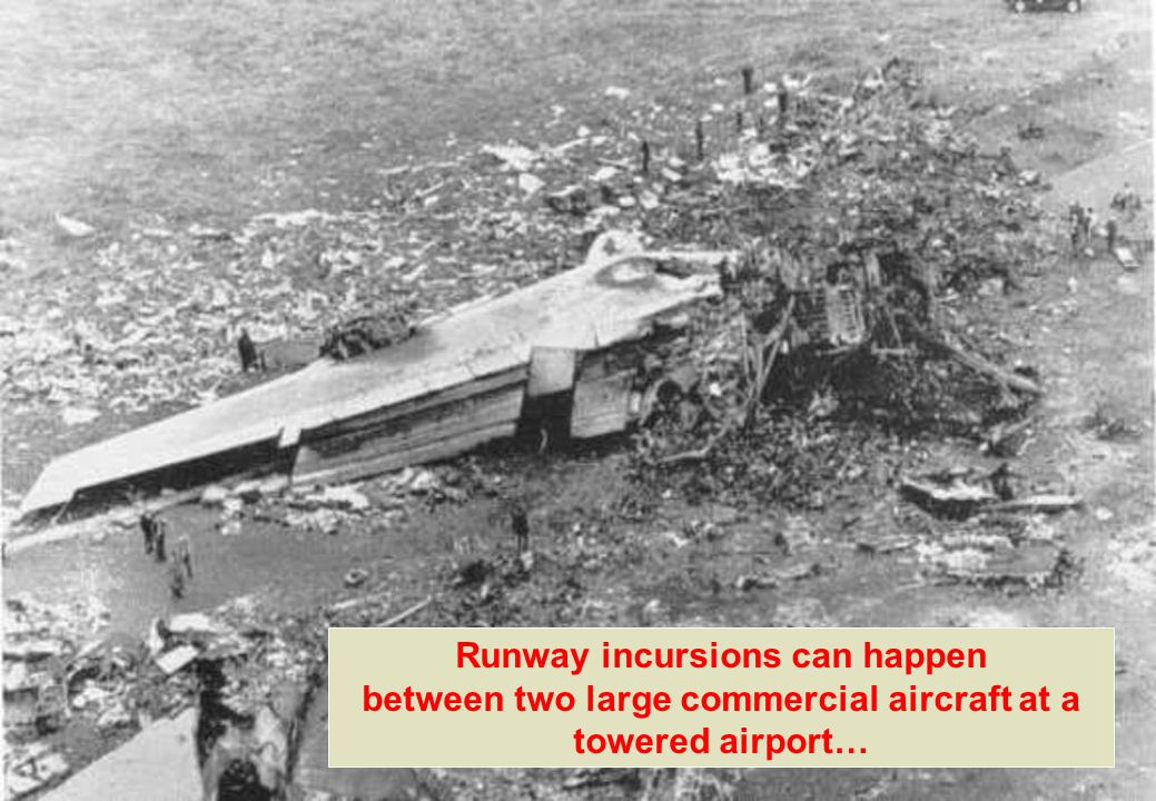 Runway incursions can happen between two large commercial aircraft at a towered airport…