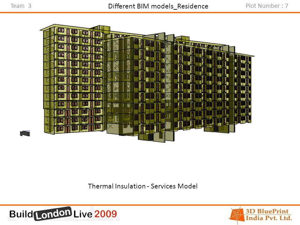 Team 3Plot Number : 7 Different BIM models_Residence Architectural Model_ResidenceCivil Model_ResidenceThermal Insulation - Services Model