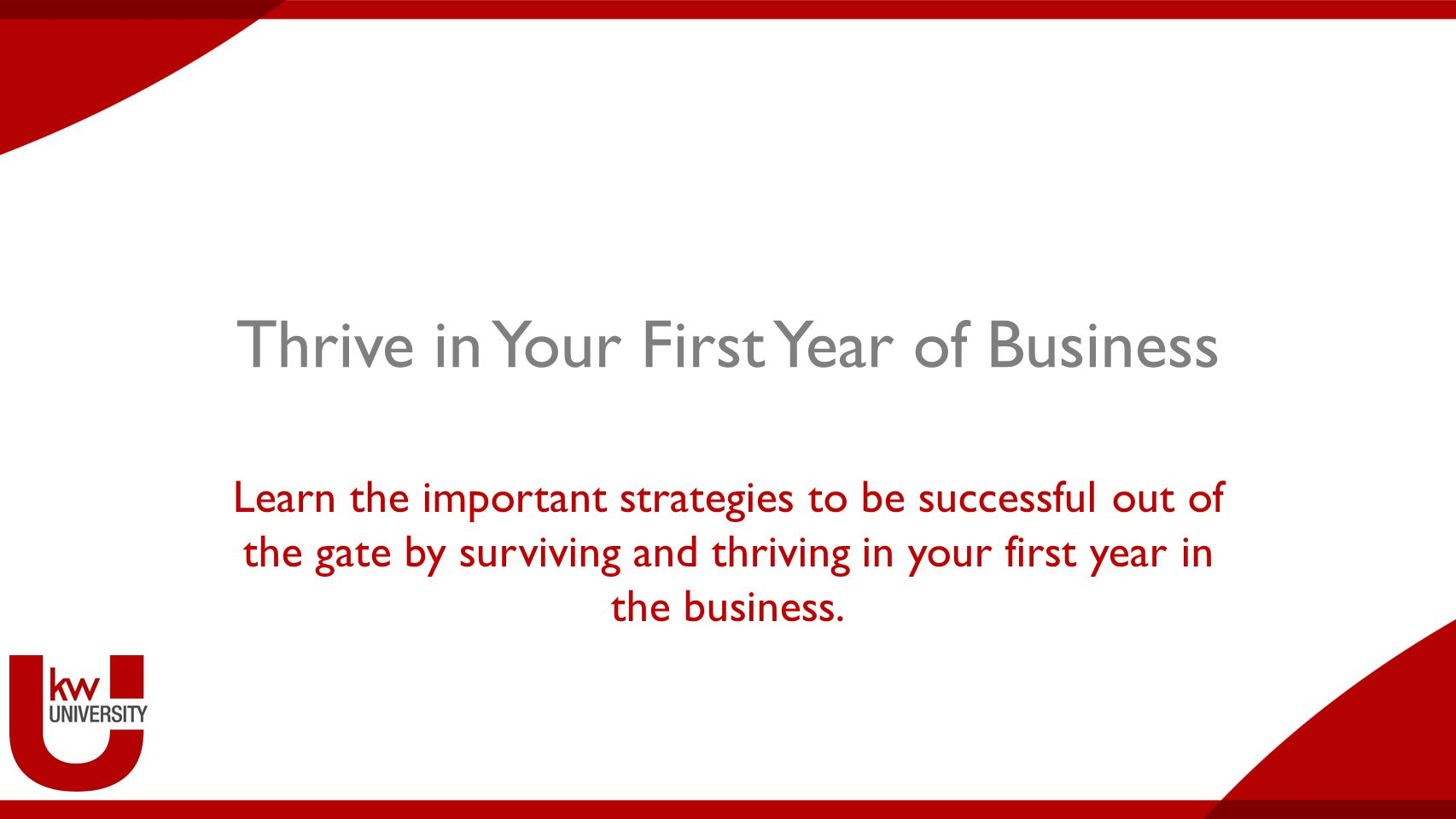 The hard truth: - The Power of One 2 Thrive in Your First Year of Business No leads = No sales = No closings = No income !