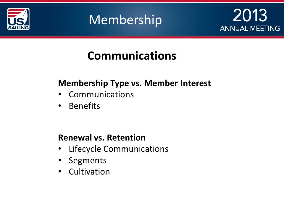 Membership Communications Renewal vs.