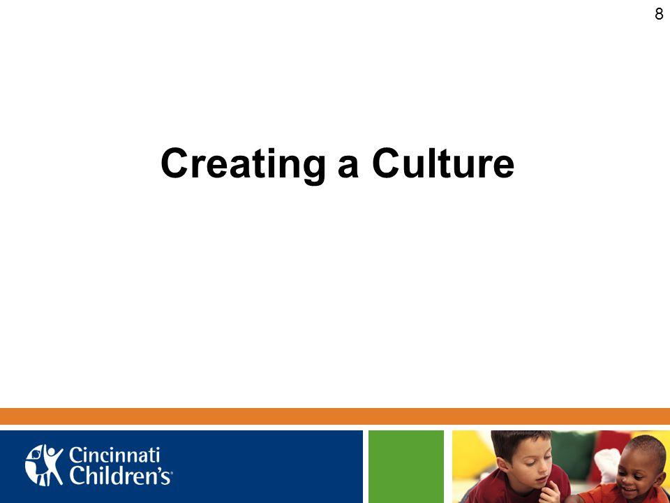 Creating a Culture 8