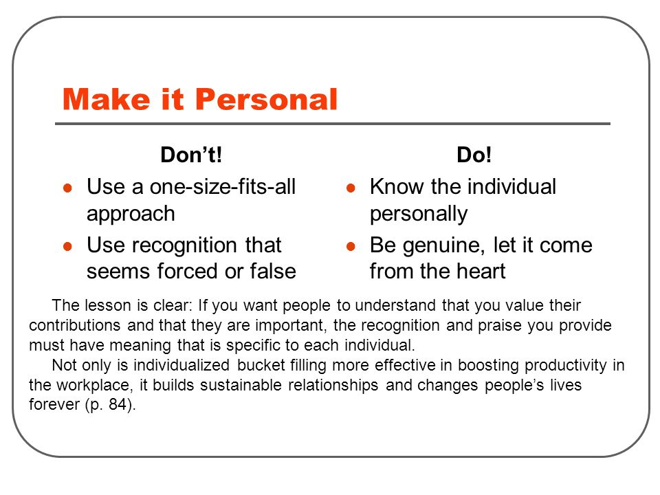 Make it Personal Don't.