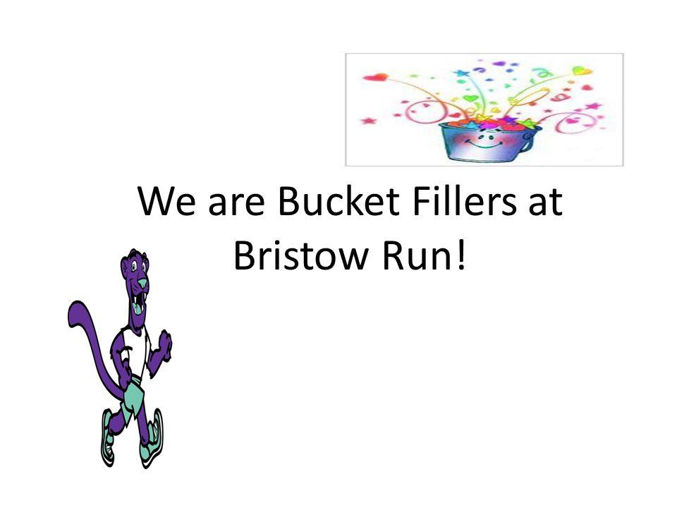 Be a Bucket Filler!