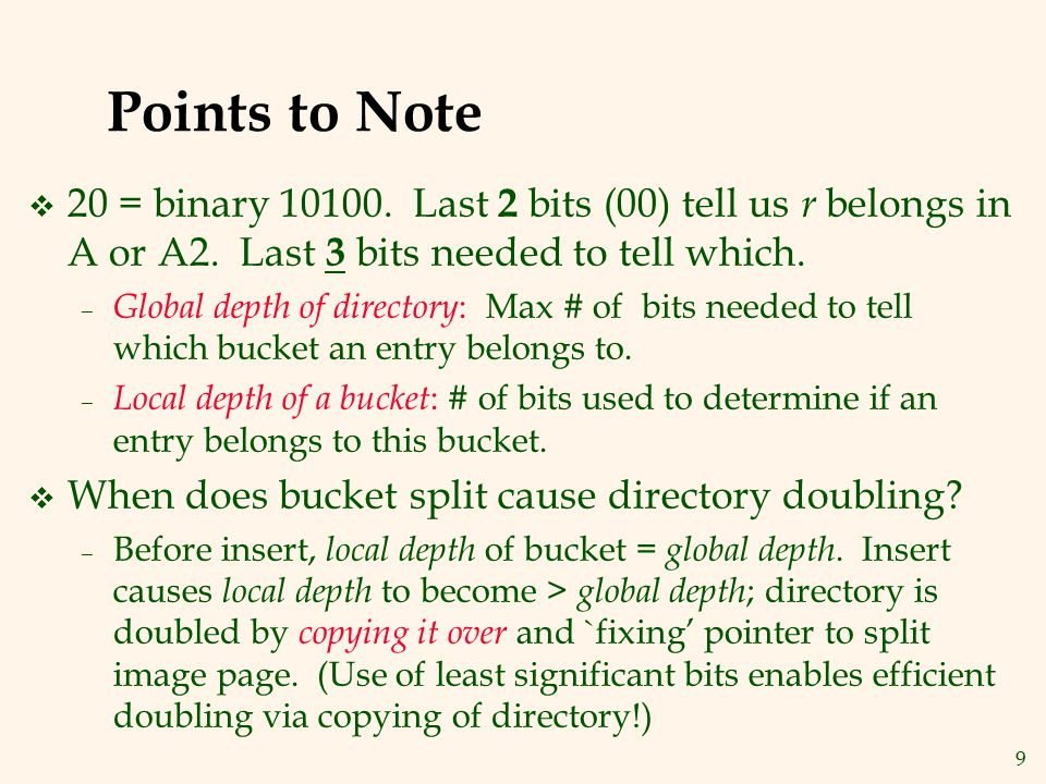 10 Directory Doubling 0 0101 1010 1 2 Why use least significant bits in directory.