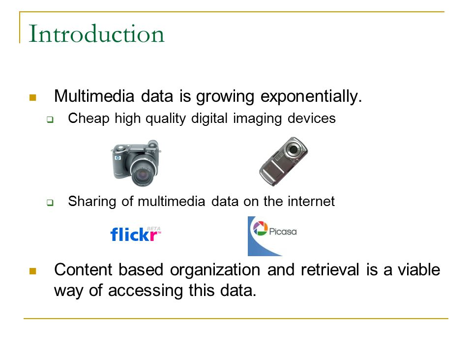Multimedia data is growing exponentially.