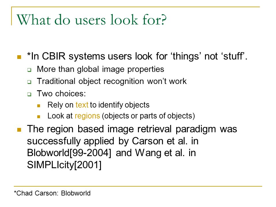 Practical CBIR systems  Practical large scale deployment of CBIR systems require.