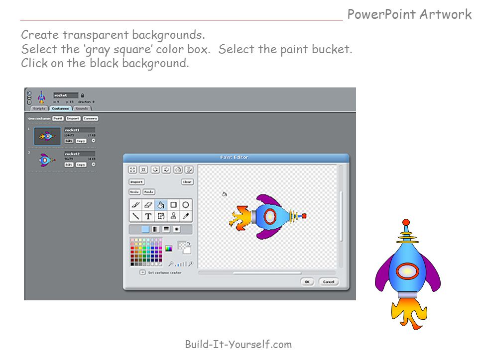 Create transparent backgrounds. Select the 'gray square' color box. Select the paint bucket. Click on the black background. PowerPoint Artwork Build-I