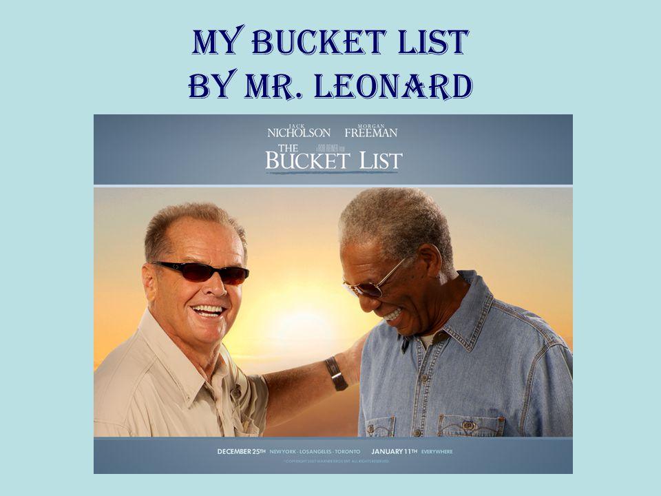 MY BUCKET LIST by Mr. Leonard